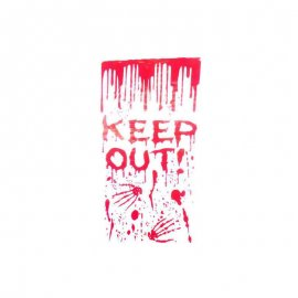 Letrero Keep Out con Sangre